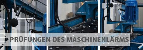 Angebot der Prüfungen - Prüfungen des Maschinenlärms