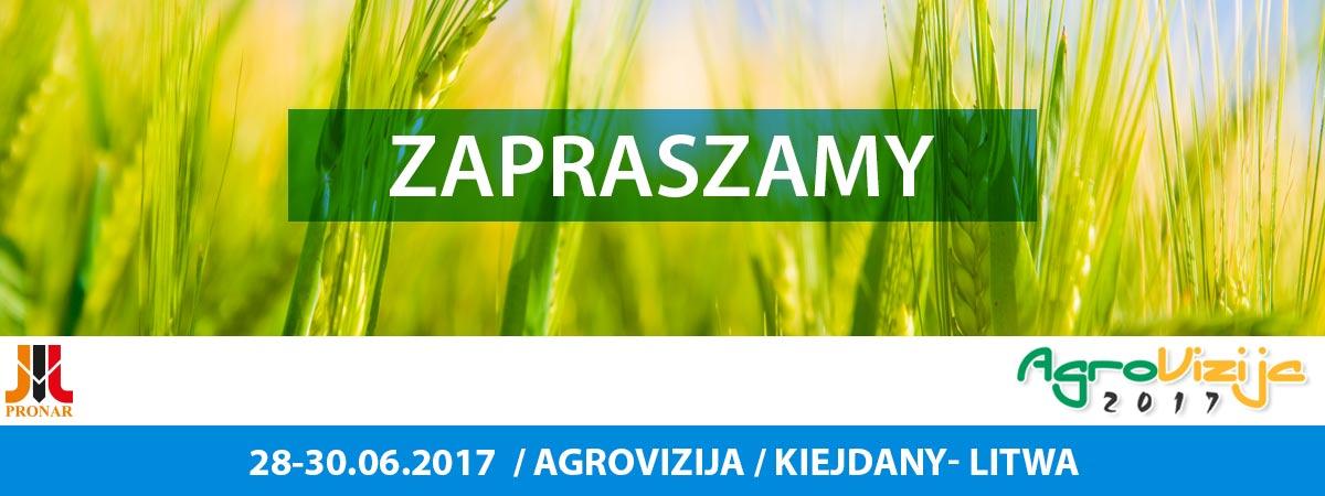 Zaproszenie: AGROVIZIJA 28-30.06.2017, Litwa