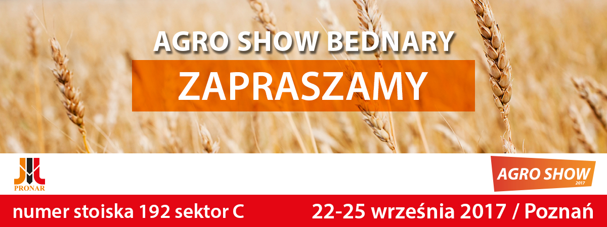 Zaproszenie: AGRO SHOW Bednary, 22-25.09.2017, Poznań