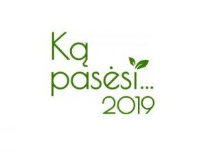 Pronar Ką pasėsi 2019