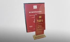 Laur za najwyższe zatrudnienie na Podlasiu w 2013 roku, przyznany w rankingu XI Podlaskiej Złotej Setki 2014, najważniejszym rankingu gospodarczym naszego regionu.